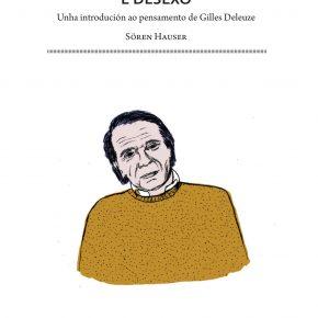 Gilles Deleuze: Acontecemento e desexo