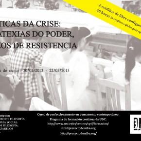 Poréticas da Crise: Estratexias do poder, espazos de resistencia