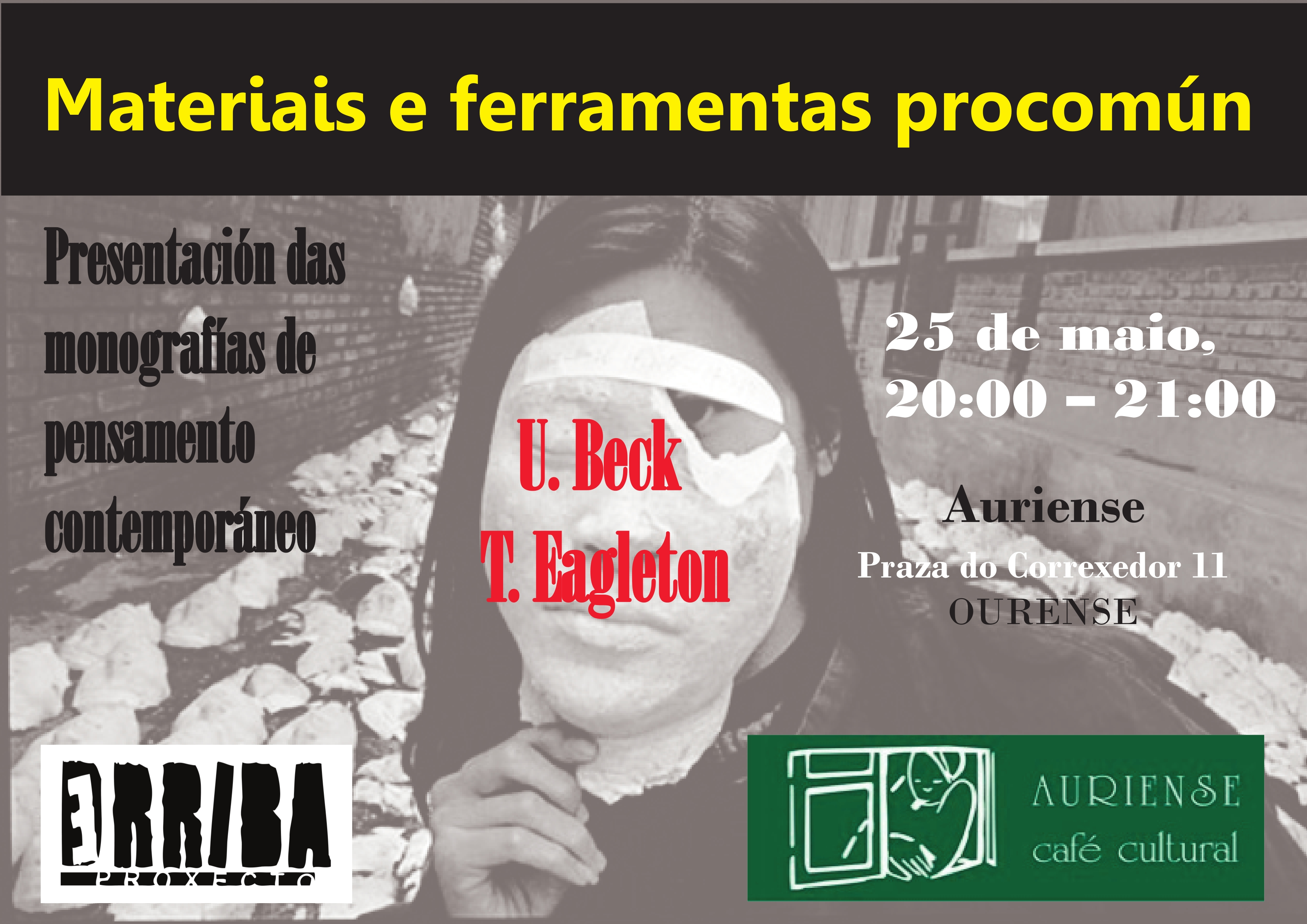 Auriense (Ourense) Presentacin monografas: ULRICH BECK e TERRY EAGLETON @ Caf cultural Auriense | Ourense | Galicia | Spain