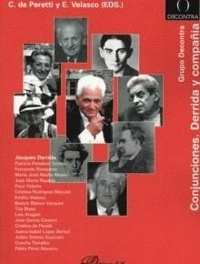 C. de Peretti e E. Velasco (EDS.) Conjunciones. Derrida y compañía, Madrid, Dykinson, 2007.